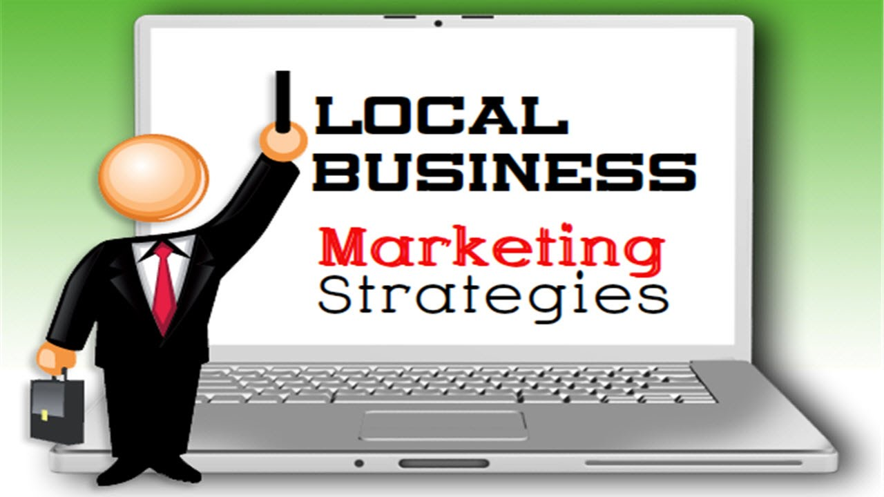 Local Business Marketing Strategies